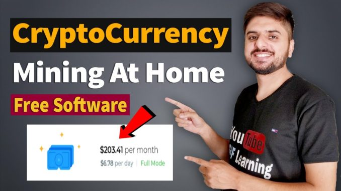 Most Easiest Way To Mine Cryptocurrency at Home | Free Mining Software in 2021