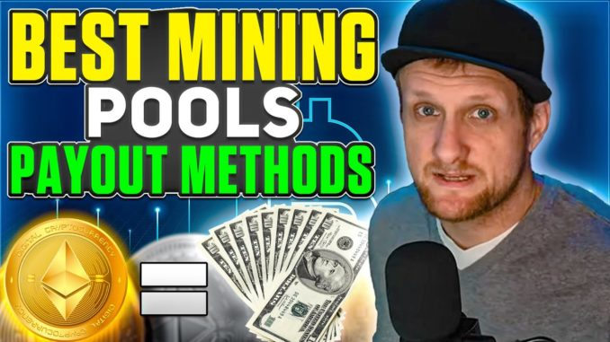 Best Crypto Mining Pool 2021 | Payout Methods Explained
