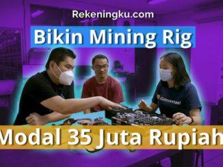 Bikin mesin GPU Mining Rig Ethereum (ETH) modal 35 Juta - Berapa untung nya?