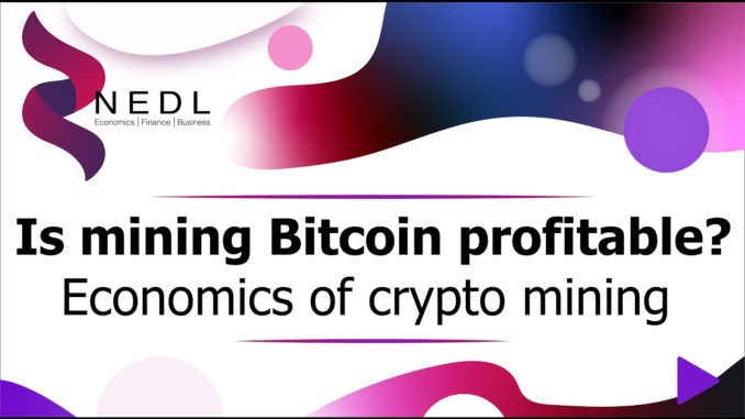 Is mining Bitcoin profitable? Basic economics of cryptocurrency mining (Excel)