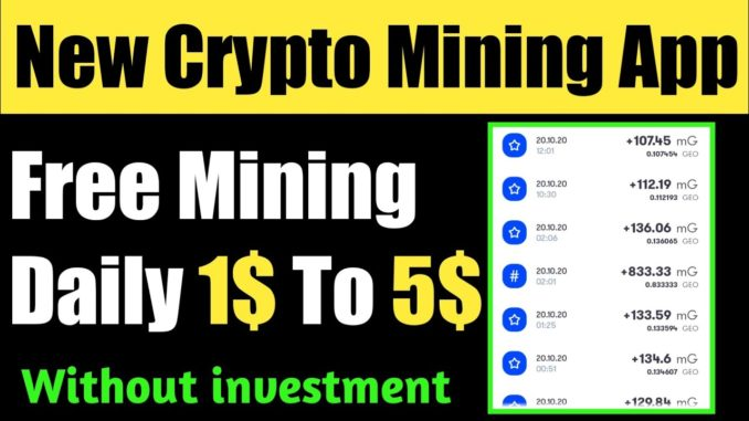 New Free Crypto Mining App 2020 Without Invest | Earn Daily 1$ To 5$ Free | Geodb Mining App 2020