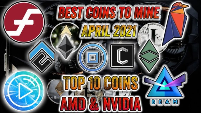 Most Profitable Cryptocurrency to Mine ⛏ April 2021 🤑