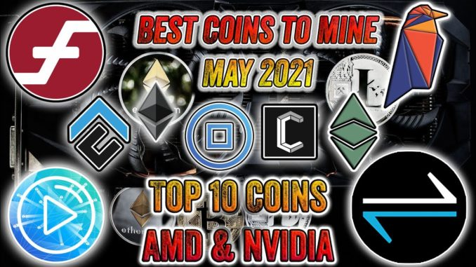 Most Profitable Cryptocurrency to Mine ⛏ May 2021 🤑