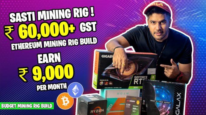 Budget Mining Rig   Sasti Mining Rig Build Under ₹65,000 + GST