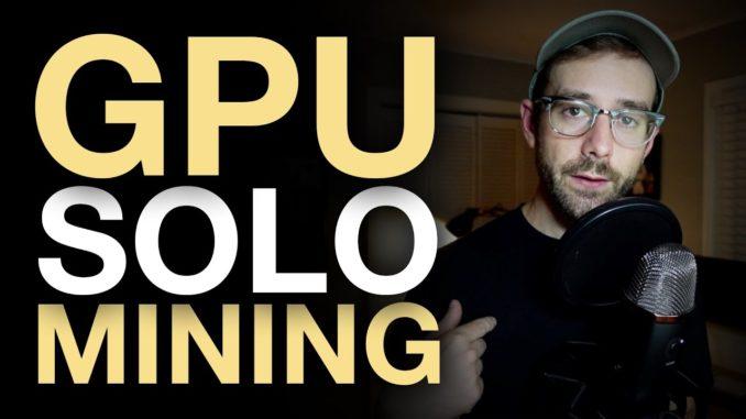 GPU Solo Mining Experiment