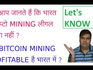 Do You Know IS Crypto Mining LEGAL in INDIA or NOT ?, IS CRYPTO MINING Profitable ?